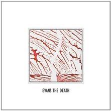 Evans the Death - Vinile LP di Evans the Death