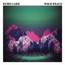 Wild Peace - Vinile LP di Echo Lake