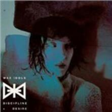 Discipline & Desire - Vinile LP di Wax Idols