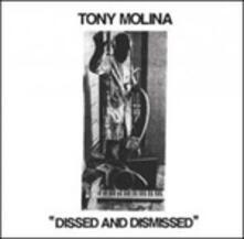 Dissed and Dismissed - Vinile LP di Tony Molina