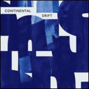 Continental Drift - Vinile LP