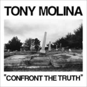 Confront the Truth - Vinile LP di Tony Molina