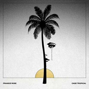 Cage Tropical - Vinile LP di Frankie Rose