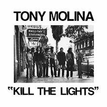 Kill the Lights - Vinile LP di Tony Molina