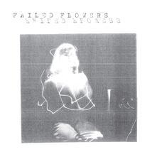 Faces - Vinile 7'' di Failed Flowers