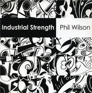 Industrial Strength - Vinile 7'' di Phil Wilson