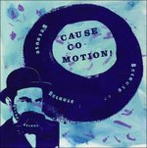Because Because - Vinile LP di Cause Co-Motion