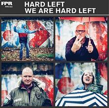 We Are Hard Left - Vinile LP di Hard Left
