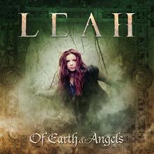 Of Earth & Angels - Vinile LP di Leah