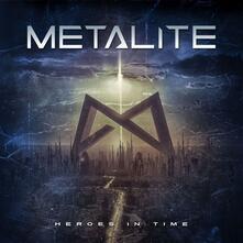 Heroes in Time - Vinile LP di Metalite