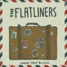 Count Your Bruises - Vinile 7'' di Flatliners