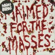 Maimed For The Masses - Vinile 7'' di Night Birds