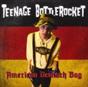 American Deutsch Bag - Vinile 7'' di Teenage Bottlerocket