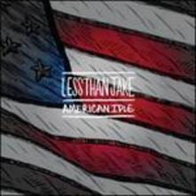 American Idle - Vinile 7'' di Less Than Jake