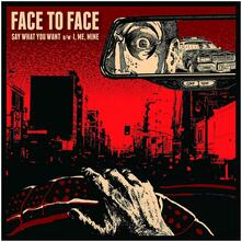 Say What You Want - Vinile 7'' di Face to Face