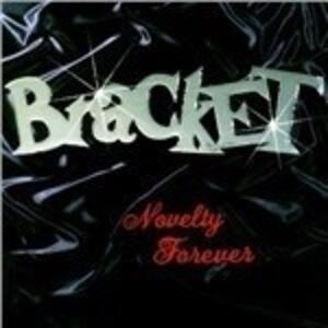 Novelty Forever - Vinile LP di Bracket