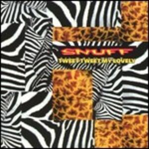 Tweet Tweet My Lovely - Vinile LP di Snuff