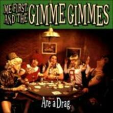 Are a Drag - Vinile LP di Me First and the Gimme Gimmes
