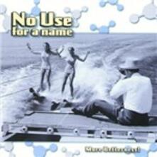 More Betterness - Vinile LP di No Use for a Name