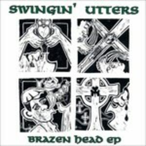 Brazen Head - Vinile LP di Swingin' Utters