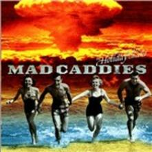 The Holiday has Been Cancelled - CD Audio di Mad Caddies