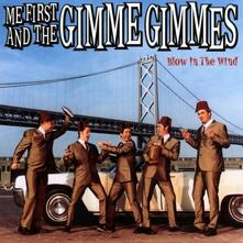 Blow in the Wind - Vinile LP di Me First and the Gimme Gimmes