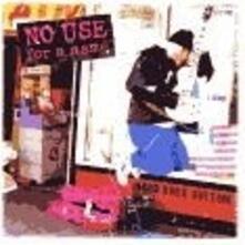 Hard Rock Bottom - Vinile LP di No Use for a Name