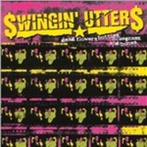 Dead Flowers Bottles Bluegrass and Bones - Vinile LP di Swingin' Utters