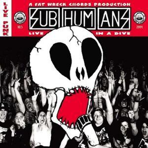 Live in a Dive - Vinile LP di Subhumans