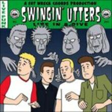 Live in a Dive - Vinile LP di Swingin' Utters