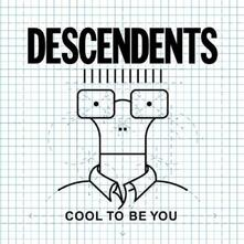 Cool to Be You - Vinile LP di Descendents
