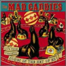 Live from Toronto: Songs in the Key of Eh - CD Audio di Mad Caddies