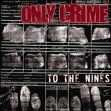 To the Nines - CD Audio di Only Crime