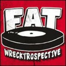 Fat Wrecktrospective - CD Audio