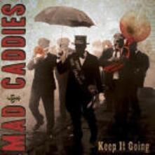 Keep it Going - CD Audio di Mad Caddies
