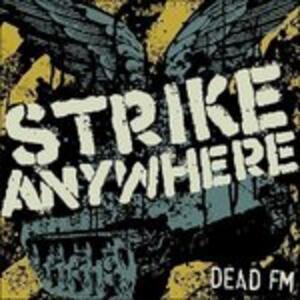 Dead fm - Vinile LP di Strike Anywhere