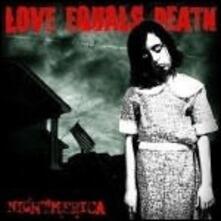 Nightmerica - Vinile LP di Love Equals Death