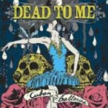 Cuban Ballerina - CD Audio di Dead to Me