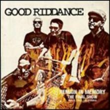Remain in Memory. The Final Show - CD Audio di Good Riddance