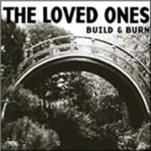 Build & Burn - CD Audio di Loved Ones