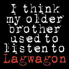 I Think My Older Brother Used To Listen To Lagwago - Vinile LP di Lagwagon