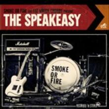 Speakeasy - CD Audio di Smoke or Fire