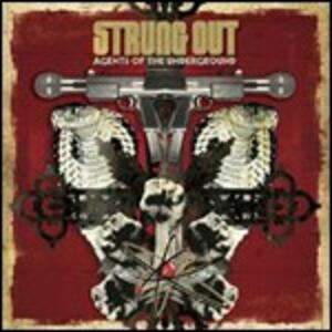 Agents of the Underground - Vinile LP di Strung Out