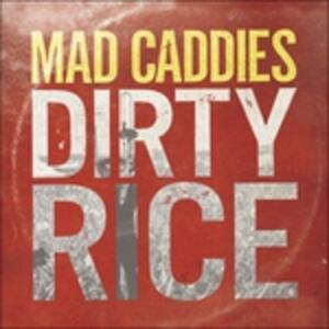 Dirty Rice - Vinile LP di Mad Caddies