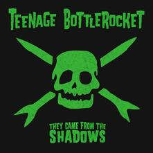 They Came From The Shadows - CD Audio di Teenage Bottlerocket