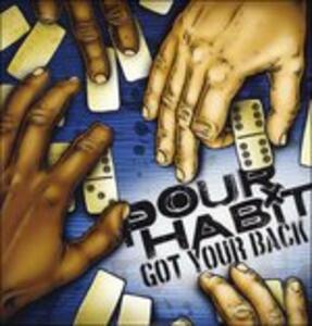Got Your Back - Vinile LP di Pour Habit