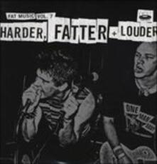 Fat Music vol.7 Harder - Vinile LP