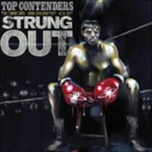 Top Contenders. Best of - Vinile LP di Strung Out