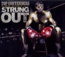 Top Contenders. Best of - CD Audio di Strung Out