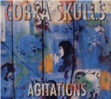 Agitations - Vinile LP di Cobra Skulls